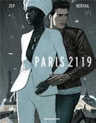 Couverture du livre « Paris 2119 » de Zep et Dominique Bertail aux éditions Rue De Sevres