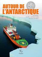 Couverture du livre « Autour de l'Antarctique ; journal d'une expédition scientifique » de Collectif aux éditions Paulsen