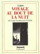Couverture du livre « Le voyage au bout de la nuit » de Tardi et Louis-Ferdinand Celine aux éditions Futuropolis