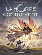 Couverture du livre « La Horde du Contrevent T.2 ; l'escadre frêle » de Eric Henninot et Gaetan Georges aux éditions Delcourt