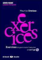 Couverture du livre « Exercices de grammaire française » de Maurice Grevisse aux éditions De Boeck Superieur