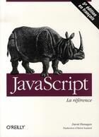 Couverture du livre « Javascript la référence (5e édition) » de Flanagan aux éditions O Reilly France