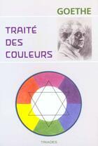 Couverture du livre « Traité des couleurs » de Johann Wolfgang Von Goethe aux éditions Triades