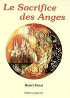 Couverture du livre « Le sacrifice des anges t.3 » de Muriel Pactat aux éditions Le Cygne D'o