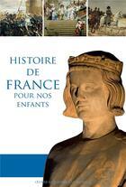 Couverture du livre « Histoire de France pour nos enfants » de Dominique Carcassone aux éditions Contretemps