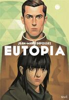Couverture du livre « Eutopia » de Jean-Marie Defossez aux éditions Seuil Jeunesse