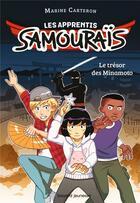 Couverture du livre « Les apprentis samouraïs t.1 : le trésor des Minamoto » de Marine Carteron aux éditions Bayard Jeunesse