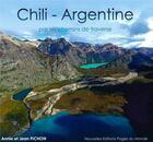 Couverture du livre « Chili - Argentine » de Annie Pichon aux éditions Pages Du Monde
