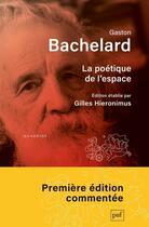 Couverture du livre « La poétique de l'espace » de Gaston Bachelard aux éditions Puf