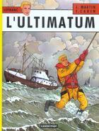 Couverture du livre « Lefranc T.16 ; l'ultimatum » de Jacques Martin et Christian Simon aux éditions Casterman