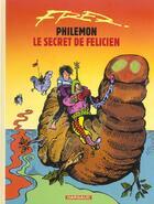 Couverture du livre « Philémon t.13 ; le secret de Félicien » de Fred aux éditions Dargaud