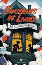 Couverture du livre « Chasseurs de livres T.1 » de Jennifer Chambliss Bertman aux éditions R-jeunesse