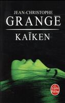 Couverture du livre « Kaïken » de Jean-Christophe Grange aux éditions Lgf