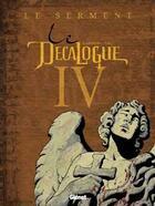 Couverture du livre « Le décalogue t.4 ; le serment » de Tbc et Giroud aux éditions Glenat