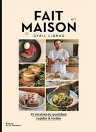 Couverture du livre « Fait maison n.1, par Cyril Lignac » de Cyril Lignac aux éditions La Martiniere