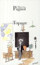 Couverture du livre « Topaze » de Marcel Pagnol aux éditions Fallois