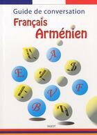 Couverture du livre « Guide de conversation francais-armenien » de Samvel Gasparian aux éditions Sigest