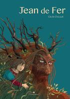 Couverture du livre « Jean de Fer » de Cecile Chicault aux éditions Scutella
