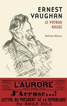 Couverture du livre « Ernest Vaughan ; le patron rouge » de Mathieu Bidaux aux éditions L'echo Des Vagues