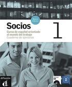 Couverture du livre « Socios 1 cuaderno de ejercicios + cd » de Gonzalez M aux éditions La Maison Des Langues
