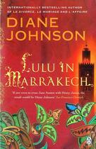 Couverture du livre « LULU IN MARRAKECH » de Diane Johnson aux éditions Penguin Books Uk