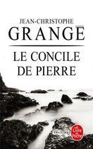 Couverture du livre « Le concile de pierre » de Grange-J.C aux éditions Lgf