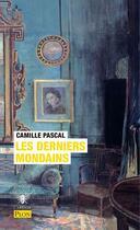 Couverture du livre « Les derniers mondains » de Camille Pascal aux éditions Plon