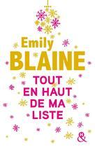 Couverture du livre « Tout en haut de ma liste » de Emily Blaine aux éditions Harlequin