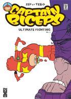 Couverture du livre « Captain biceps - ultimate fighting vol.1 » de Zep et Tebo aux éditions Glenat Comics
