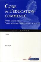 Couverture du livre « Code de l'éducation commenté (4e édition) » de Henri Peretti aux éditions Berger-levrault