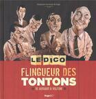 Couverture du livre « Le dico flingueur des tontons ; de Audiard à Volfoni » de Stephane Germain et Gega aux éditions Hugo