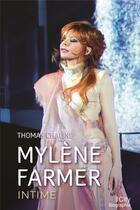 Couverture du livre « Mylène Farmer, intime » de Thomas Chaline aux éditions City