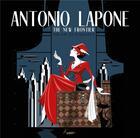 Couverture du livre « The new frontier ; the art of elegance » de Antonio Lapone et Marzia Fabiani aux éditions Kennes Editions