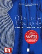 Couverture du livre « Claude François ; collection privée » de Claude Francois aux éditions Ipanema