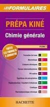 Couverture du livre « Les formulaires prépa kiné ; chimie générale ; PCEMK 1 » de Vincenot aux éditions Hachette Education