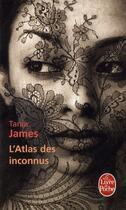 Couverture du livre « L'atlas des inconnus » de Tania James aux éditions Lgf