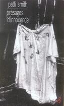 Couverture du livre « Présages d'innocence » de Patti Smith aux éditions Christian Bourgois