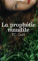 Couverture du livre « La prophétie maudite » de P. C. Cast aux éditions Mosaic
