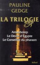 Couverture du livre « Trilogie » de Pauline Gedge aux éditions Balland