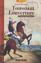 Couverture du livre « Toussaint Louverture ; le grand précurseur » de Jacques De Cauna aux éditions Sud Ouest Editions