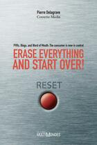 Couverture du livre « Erase everything and start over ! PVRS, blogs, and Word of mouth : the consumer is now in control » de Collectif aux éditions Multimondes