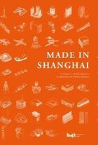 Couverture du livre « Made in shanghai » de Xiangning Li aux éditions Antique Collector's Club