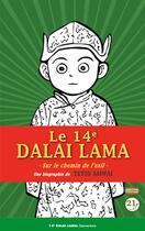 Couverture du livre « Le 14e Dalai Lama ; sur le chemin de l'exil » de Tetsu Saiwai aux éditions 21g