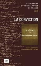 Couverture du livre « La conviction » de Laurence Kahn aux éditions Puf