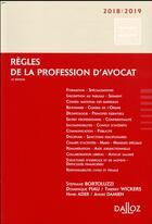 Couverture du livre « Règles de la profession d'avocat (édition 2018/2019) » de Henri Ader et Andre Damien et Stephane Bortoluzzi aux éditions Dalloz