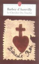 Couverture du livre « Le chevalier des touches » de Barbey D'Aurevilly aux éditions Lgf