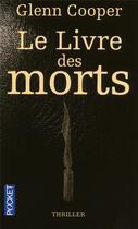Couverture du livre « Le livre des morts » de Glenn Cooper aux éditions Pocket