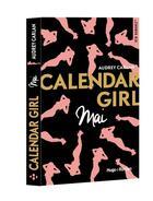 Couverture du livre « Calendar girl ; mai » de Audrey Carlan aux éditions Hugo