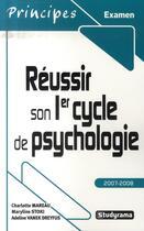 Couverture du livre « Réussir son premier cycle de psychologie (édition 2007-2008) » de Charlotte Mareau aux éditions Studyrama
