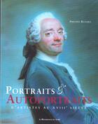 Couverture du livre « Portraits Et Autoportraits D'Artistes Au Xviii Siecle » de Philippe Renard aux éditions Renaissance Du Livre